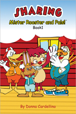 Mister Rooster and Pals!™ Book 1 Sharing